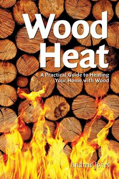Using the latest technologies to stay warm safely, cleanly and efficiently. Wood Heat is a comprehensive and practical homeowner's guide to using wood as a reliable source of heat with the latest wood