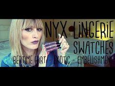 NYX Lingerie / Bedtime Flirt / Exotic / Embellishment / Swatches | MICHE...