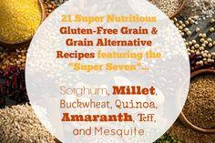"21 Heart Healthy recipes featuring the ""Super 7"" Super Nutritious Gluten-Free Grain & Grain Alternatives"