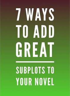 7 Ways to Add Great Subplots to Your Novel Writing Genres, Paragraph Writing, Book Writing Tips, Persuasive Writing, Writing Poetry, Fiction Writing, Writing Resources, Writing Skills, Writing Prompts