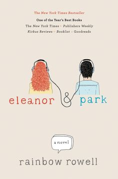 Title: Eleanor and Park Author: Rainbow Rowell Published by: St. Martin's Griffin in 2012 Genre: Young adult, contemporary, romantic Page number: 325 Place I purchased it: Barnes and Noble R… Ya Books, Good Books, Amazing Books, Comic Books, All The Bright Places, Rainbow Rowell, Ya Novels, Romance Novels, Fiction Novels