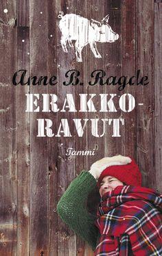 Anne B. Ragde: Erakkoravut