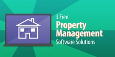3 100% Free and Awesome Property Management Software Solutions