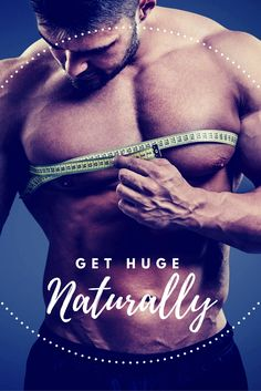 Is it possible to gain muscle naturally without having to resort to anabolic steroids?
