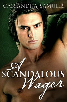 Tome Tender: A Scandalous Wager by Cassandra Samuels