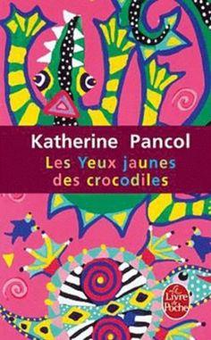 Les Yeux jaunes des crocodiles: Amazon.fr: Katherine Pancol: Livres