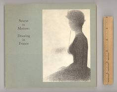 """French Art. """"Seurat to Matisse : Drawing in France"""". Vintage Book Issued by the Museum of Modern Art in 1974 Edited and with an Introduction by William S. Lieberman. Illustrated Museum Catalog for sale by Professor Booknoodle $18.00 USD"""