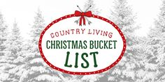 The 25 Most Quintessential Christmas Activitiescountryliving