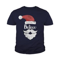 Believe Christmas Shirt Best Santa Christmas Tee #gift #ideas #Popular #Everything #Videos #Shop #Animals #pets #Architecture #Art #Cars #motorcycles #Celebrities #DIY #crafts #Design #Education #Entertainment #Food #drink #Gardening #Geek #Hair #beauty #Health #fitness #History #Holidays #events #Home decor #Humor #Illustrations #posters #Kids #parenting #Men #Outdoors #Photography #Products #Quotes #Science #nature #Sports #Tattoos #Technology #Travel #Weddings #Women