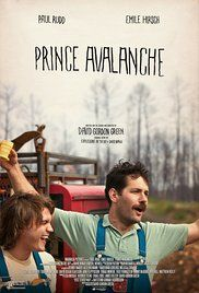 Prince Avalanche --- well I don't know what the point of this movie was