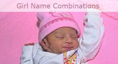 Random girl first and middle name combinations