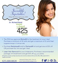 In honor of Dr. Rand winning the best of 425 this year we are offering specials on injectables from May 5th through June 25th! Read the details below and enjoy - we look forward to seeing you!