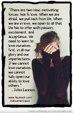 Fear or love? What drives your action and decisions?