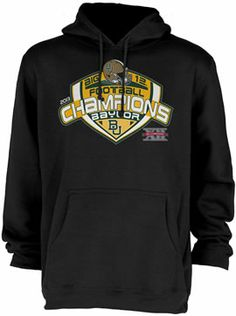 #Baylor University 2013 Big 12 Football Champions Hooded Sweatshirt ($50 at Baylor Bookstore)