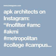 "apk architects on Instagram: ""#nofilter #amc #akmi #metropolitan #college #campus #athens #interiors #design #architecture #apkarchitects"""