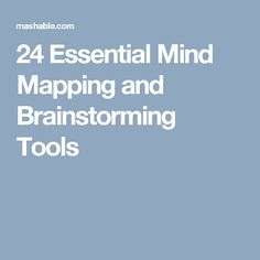 24 Essential Mind Mapping and Brainstorming Tools