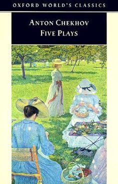 Anton Chekhov ~ Five plays