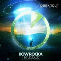 Row Rocka - Hypervisor (Original Mix) [OUT NOW!] *Supported by HARDWELL, Dyro, D.OD, Tom Swoon* by Peak Hour Music on SoundCloud