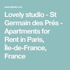 Lovely studio - St Germain des Prés - Apartments for Rent in Paris, Île-de-France, France