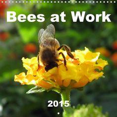 Bees at Work - CALVENDO
