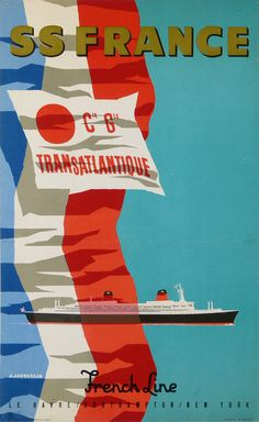 AFFICHE ANCIENNE CIE GENERALE TRANSATLANTIQUE SS FRANCE FRENCH LINE DE JACQUELIN in Collections, Calendriers, tickets, affiches, Affiches pub: anciennes | eBay