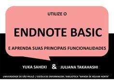 Tutorial EndNote Basic - completo by Juliana Takahashi via slideshare