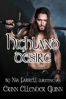 Highland Desire, an ebook by Erinn Ellender Quinn at Smashwords