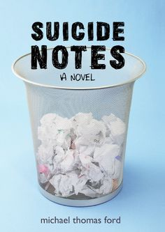 Suicide Notes by Michael Thomas Ford