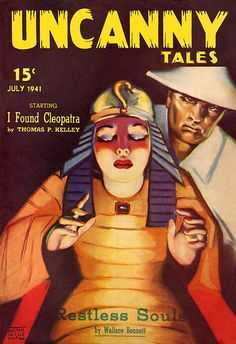 "Uncanny Tales 1941-July, ""I Found Cleopatra,"" by Thomas P. Kelley. Artist: Walter Leslie"