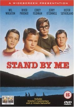 Stand By Me directed by Rob Reiner