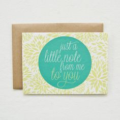 just a little note from me to you. $4.50, via Etsy.