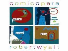 Robert Wyatt - A Beautiful Peace