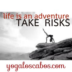 Life is an adventure TAKE RISKS  La visa Es una aventura toma el riesgo  Gracias Mulabanda photography  Gaby de la rosa
