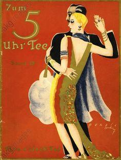 """DANCE PARTN./ COVER OF """"ZUM 5 UHR TEE"""". Music / Dance / Social Dancing: Dance partners. Cover of: Zum 5 Uhr Tee (Five o'clock tea), vol. IX, Eine Sammlung 20 ausgewählter Tanz–, Operetten– u. Liederschlager, Leipzig and Vienna (A.Benjamin u. Wiener Boheme-Verlag), 1926. Graphic design: Herzig, Berlin."""