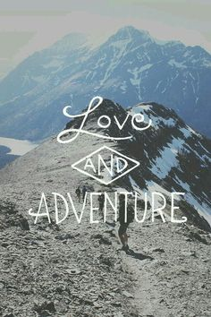 Love and adventure