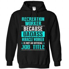RECREATION WORKER T-Shirts, Hoodies (38.99$ ==►► Shopping Here!)
