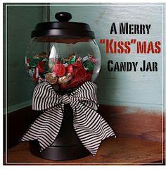 "Creative ""Try""als: A Merry ""Kiss""mas Candy Jar"