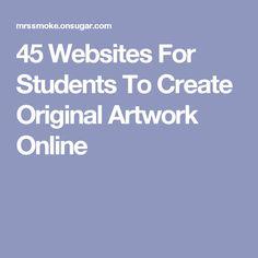 45 Websites For Students To Create Original Artwork Online Art Games For Kids, Websites For Students, Artwork Online, Art And Technology, Digital Media, Digital Art, Professional Development, Elementary Art, Art Therapy