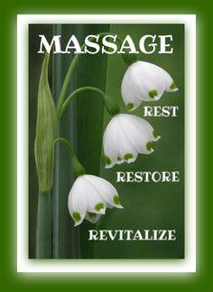 MASSAGE..Rest, Restore, Revitalize
