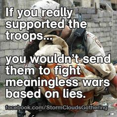 Support the troops, NOT the wars…