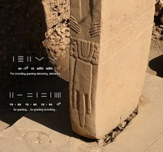 """Resonance at Göbekli Tepe, Turkey The lower part of the anthropomorphic standing stone displays a pictographic statement designed as hands, a belt and an animal-skin loincloth, together reading: as-ris ra adhi adhi ra-as ra-as ra-as ris , meaning """"For dwindling granting delivering, delivering for granting..., for granting dwindling"""""""