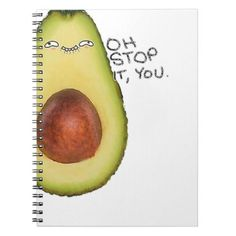 Oh Stop It You - Meme Avocado Notebook - office ideas diy customize special Avocado Art, Cute Avocado, Peach Rooms, Cute Sweatpants Outfit, You Meme, Stop It, Custom Notebooks, Pusheen, Office Gifts
