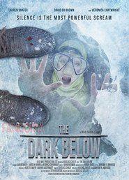 The Dark Below 2015 Full Movie Streaming Online in HD-720p Video Quality