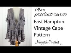 East Hampton Vintage Cape Crochet Pattern Product Review from Maggie's Crochet - PB171 - YouTube