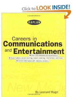 Kaplan Careers In Communications and Entertainment: Leonard Mogel: 9780684870175: Amazon.com: Books