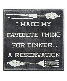 My favorite kind of reservations! #DinnerReservation