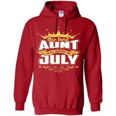The Best Aunt Was Born In July T-Shirt