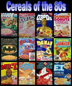 I remember all of these.Smurf Berry Crunch was my absolute favorite though and it's not on here. I still remember the smell, the glow in the dark stickers, the comforting chemical/sugar taste. 90s Childhood, My Childhood Memories, School Memories, Gi Joe, Fraggle Rock, Retro Poster, 80s Kids, Kids Girls, I Remember When