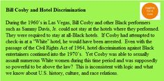 "Bill Cosby could not stay at ""White"" hotels."