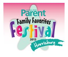 Family Favorites Festival- FREE admission and FREE activities for the whole family; in Harrisburg and Lancaster, PA
